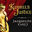 Kushiel's Justice Audiobook by Jacqueline Carey Narrated by Simon Vance