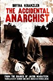 img - for The Accidental Anarchist book / textbook / text book