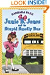 Junie B. Jones and the Stupid Smelly...