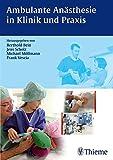 Ambulante An�sthesie in Klinik und Praxis