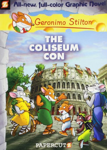 The Coliseum Con: Graphic - 03 (Geronimo Stilton)