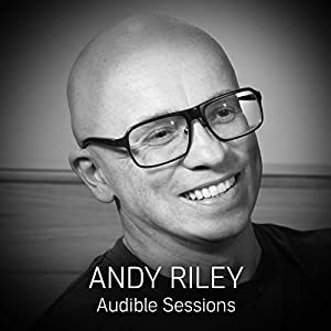 FREE: Audible Sessions with Andy Riley Rede