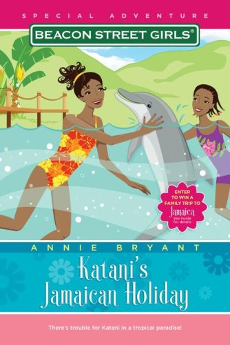 Katani's Jamaican Holiday (Beacon Street Girls), ANNIE BRYANT
