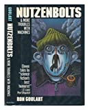 Nutzenbolts and more troubles with machines (0025449206) by Goulart, Ron