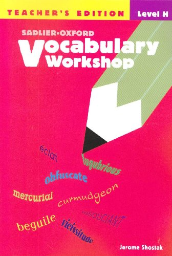 Sadlier-oxford Vocabulary Workshop: Level H,  Teacher's Edition