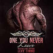 One You Never Leave: Hades' Spawn Motorcycle Club Series, Book 4 | Lexy Timms