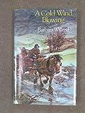 Cold Wind Blowing (Mantlemass novels) (0356131726) by Barbara Willard