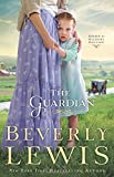Beverly Lewis The Guardian (Home to Hickory Hollow)