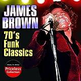 echange, troc James Brown - 70's Funk Classic