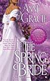 The Spring Bride <br>(A Chance Sisters Romance)	 by  Anne Gracie in stock, buy online here