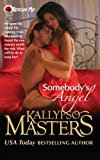 Somebodys Angel (Rescue Me Saga #4)