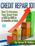 51vqL4DizoL. SL160  Credit Repair 101 : How To Increase Your Score from a 500 to 800 in 6 months or less