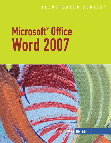 Microsoft Office Word 2007: Illustrated Brief (Illustrated (Thompson Learning))