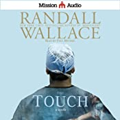 The Touch: A Novella | [Randall Wallace]