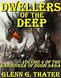 Dwellers of the Deep (Harbinger of Doom - Volume 4) (Harbinger of Doom series)
