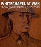 Rachel Dickson Whitechapel at War (Ben Uri)