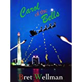 Carol of the Bells (A Christmas Story)