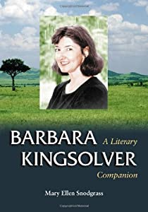 an analysis of barbara kingsolvers novel the poisonwood bible It took on new meaning for me, as african sunlight and sand started to get under  my skin barbara kingsolver in dublin in 2010 her book, the.