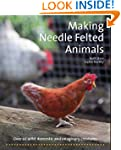 Making Needle-Felted Animals: Over 20...