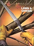 Lawn and Garden (Fix-It-Yourself)