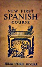 New First Spanish Course by Elijah Clarence…