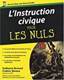 L\'instruction civique pour les Nuls par Guillaume Bernard