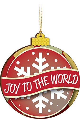 Joy To The World Inspirational Hanging Christmas Ornament – Size 4 x 4 Inches