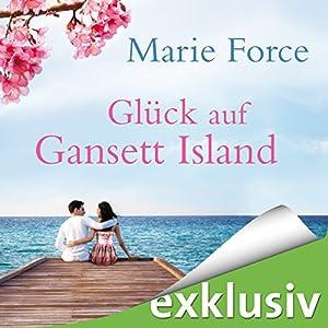 Glück auf Gansett Island (Die McCarthys 4) Hörbuch von Marie Force Gesprochen von: Karoline Mask von Oppen