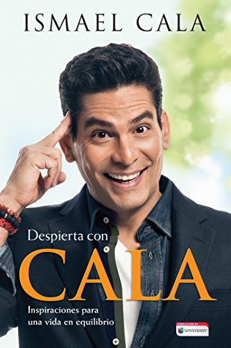 Book Cover: Despierta con Cala / Wake Up With Cala: Inspirations for a Balanced Life