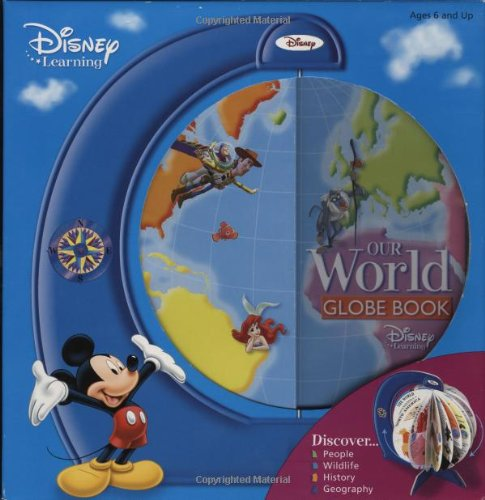 Discover Our World Globe Book (Disney Learning)
