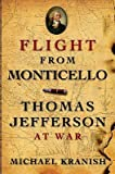 img - for Flight from Monticello: Thomas Jefferson at War   [FLIGHT FROM MONTICELLO] [Paperback] book / textbook / text book