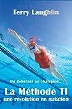 La Methode TI, r�volution dans la natation