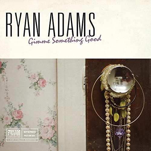 Ryan Adams - Gimme Something Good - Zortam Music