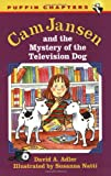 Cam Jansen and the Mystery of the Television Dog (Cam Jansen Adventure, Book 4) (0140388001) by Adler, David A.