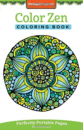 Color Zen Coloring Book: Perfectly Portable Pages (On the Go)
