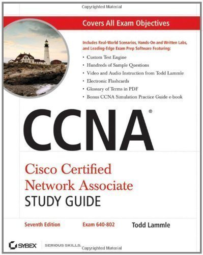 CCNA: Cisco Certified Network Associate Study Guide (640-802): Exam 640-802. (640-802) 7 Pap/Cdr Edition by Lammle, Todd published by John Wiley & Sons (2011)