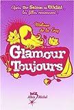 echange, troc Melissa De la Cruz - Un été pour tout changer : Glamour toujours