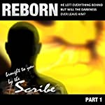 Reborn: Part 1: The New DL Saga |  The Scribe