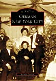 German New York City (Images of America: New York)