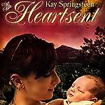 Heartsent | Kay Springsteen