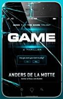 Game: A Thriller