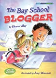 The Bay School Blogger (Social Studies Connects)