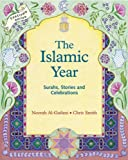The Islamic Year: Suras, Stories, and Celebrations (Festivals)