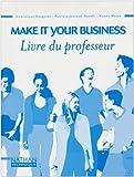echange, troc Collectif - Make it your business, BTS tertiaires 1 et 2 IUT classes préparatoires : Livre du professeur