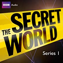 The Secret World: Series 1 | Livre audio Auteur(s) : Bill Dare Narrateur(s) : Jon Culshaw