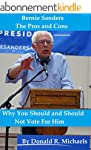 Bernie Sanders: The Pros and Cons: Wh...
