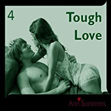 Tough Love: Ann Summers Short Story 4 Audiobook by Ann Summers