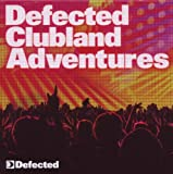 Defected Clubland Adventures 10 Years In the House Volume 2 Various Artists