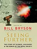 img - for Seeing Further: The Story of Science, Discovery, and the Genius of the Royal Society [Hardcover] book / textbook / text book