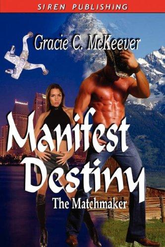 Image of Manifest Destiny [The Matchmaker 3]